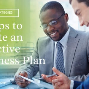 7 Steps to Create an Effective Business Plan