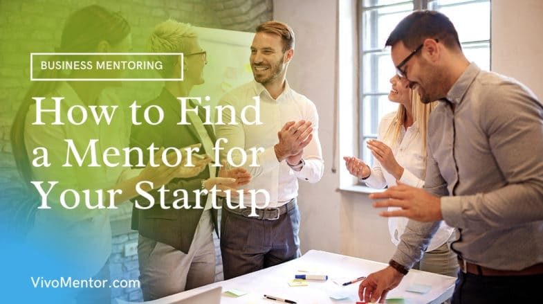 How to Find a Mentor for Your Startup