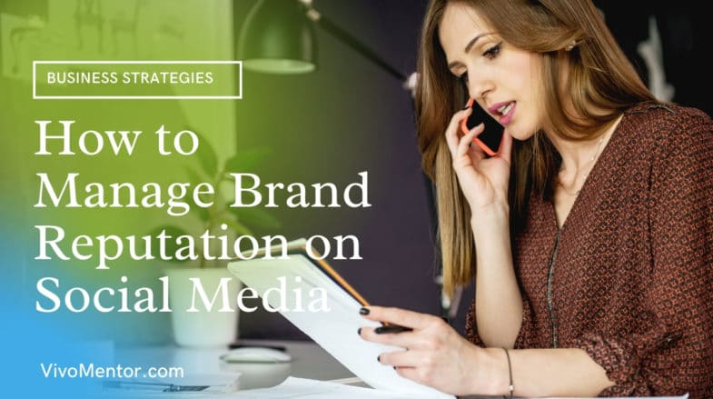 How to Manage Brand Reputation on Social Media