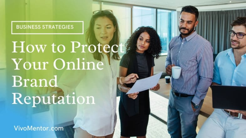 How to Protect Your Online Brand Reputation