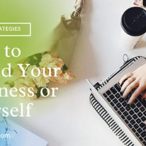 How to Brand Your Business or Yourself