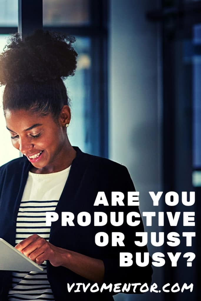Are You Productive or Just Busy?